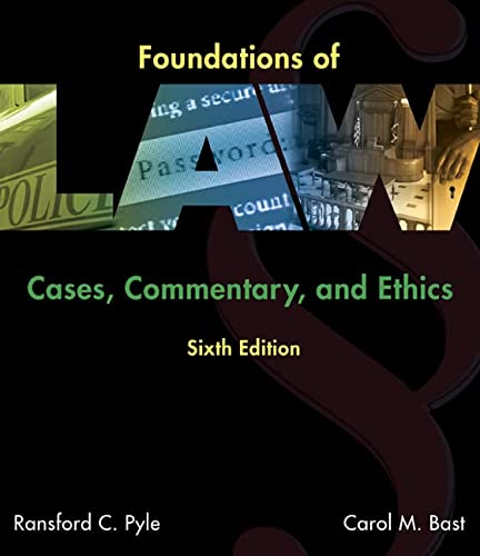 9781305505001: Foundations of Law: Cases, Commentary and Ethics