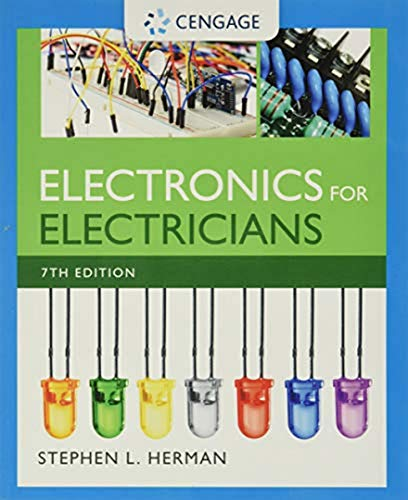 Electronics for Electricians 9781305505995 The Seventh Edition of ELECTRONICS FOR ELECTRICIANS is a practical and relevant guide for anyone preparing for a career in industrial settings. With its updated graphics and increased coverage of important topics, this text helps you understand components and circuits in terms of how they work, what they do, how to use them, and how to test them. Review questions and problems in every chapter expose you to the electronic devices commonly found in industry -- as well as the circuit applications of those devices -- while lab experiments give you hands-on experience putting what you learn into practice.