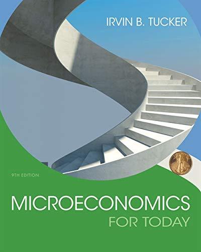 Microeconomics For Today: Tucker, Irvin B.