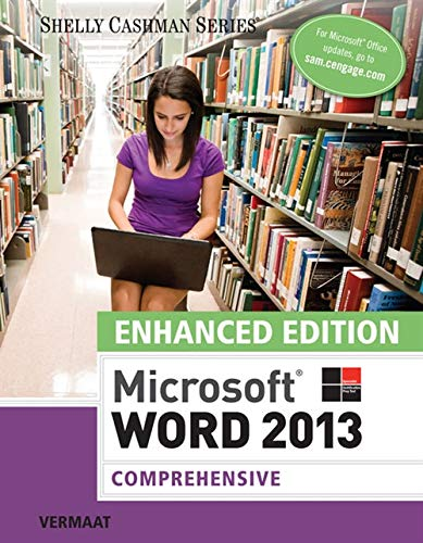 Enhanced Microsoft Word 2013: Comprehensive (Microsoft Office 2013 Enhanced Editions): Vermaat, ...