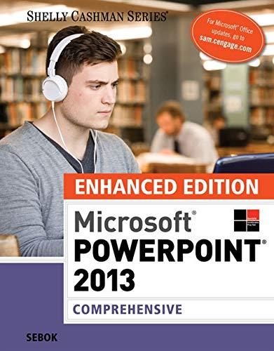 9781305507531: Enhanced Microsoft PowerPoint 2013: Comprehensive (Microsoft Office 2013 Enhanced Editions)