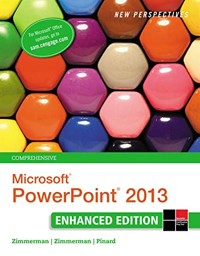 9781305507708: New Perspectives on Microsoft PowerPoint 2013, Comprehensive Enhanced Edition (Microsoft Office 2013 Enhanced Editions)