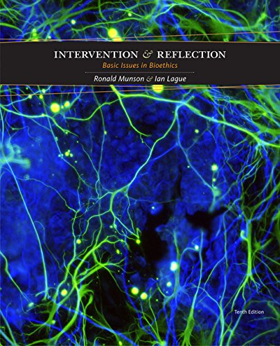 Intervention and Reflection: Basic Issues in Bioethics: Munson, Ronald; Lague, Ian