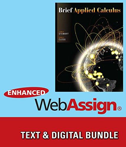 Bundle: Brief Applied Calculus + Enhanced WebAssign: James Stewart