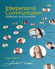 9781305526129: Bundle: Interpersonal Communication: Everyday Encounters, 8th + LMS Integrated for MindTap Communication, 1 term (6 months) Printed Access Card