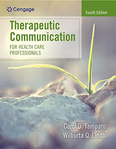 9781305574618: Therapeutic Communication for Health Care Professionals