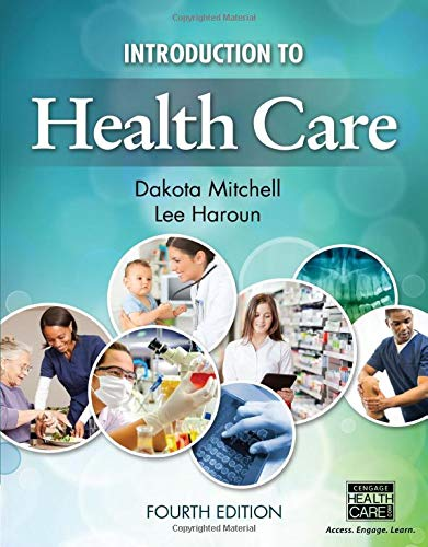 Introduction to Health Care: Adrian Mitchell; Dakota Mitchell; Lee Haroun
