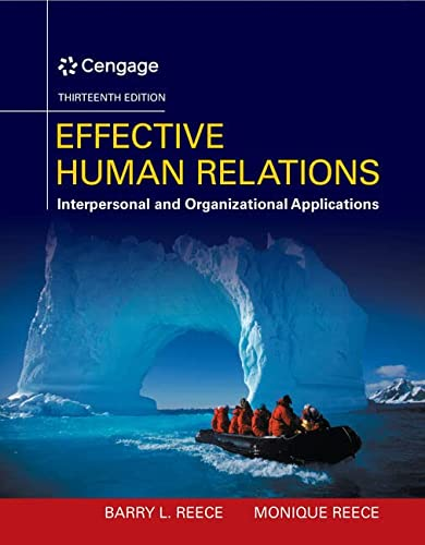 9781305576162: Effective Human Relations: Interpersonal And Organizational Applications