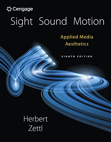 9781305578906: Sight, Sound, Motion: Applied Media Aesthetics (Cengage Series in Communication Arts)