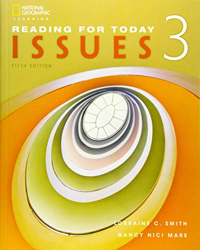 Reading for Today 3: Issues (Reading for Today, New Editions): Lorraine C Smith; Nancy Nici Mare