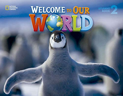 9781305583115: Welcome to Our World 2: Students Book: British English