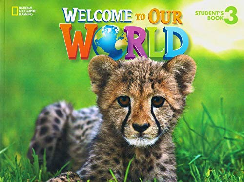 9781305583153: Welcome to Our World 3: Students Book: British English