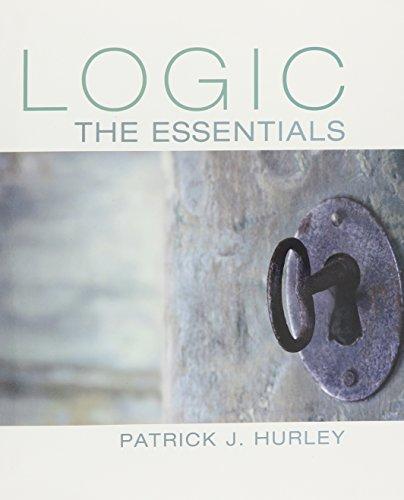 Bundle: Logic: The Essentials + Aplia, 1: Patrick J. Hurley