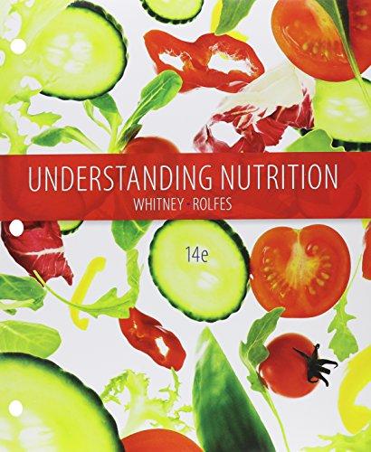 9781305617773: Bundle: Understanding Nutrition, Loose-leaf Version, 14th + Diet Analysis Plus, 2 terms (12 months) Access Code