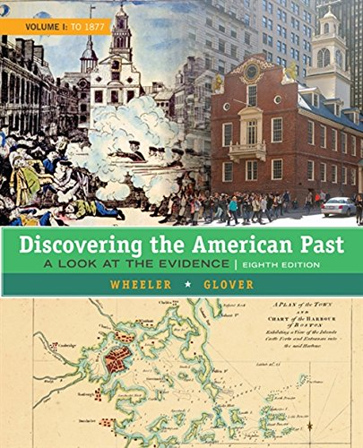 9781305630420: Discovering the American Past: A Look at the Evidence, Volume I: To 1877