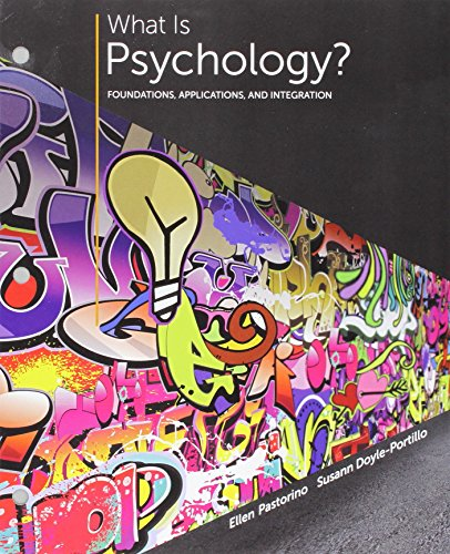9781305630512: What is Psychology?: Foundations, Applications, and Integration