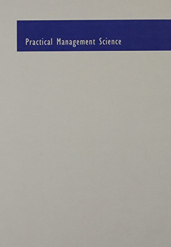 Practical Management Science: Wayne L Winston, S Christian Albright