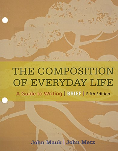 9781305632240: The Composition of Everyday Life, Brief (The Composition of Everyday Life Series)