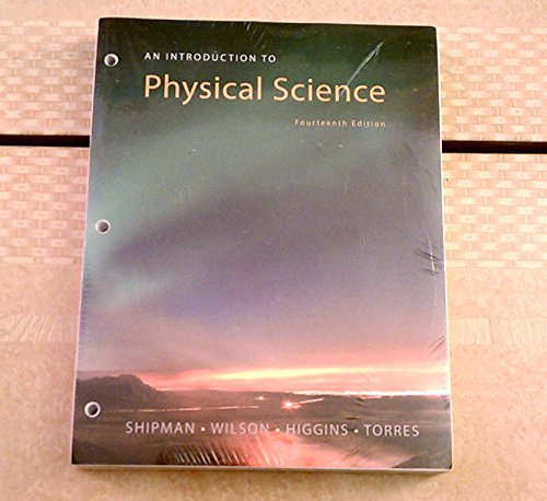An Introduction to Physical Science: Shipman, James, Wilson,