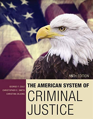 9781305633742: The American System of Criminal Justice