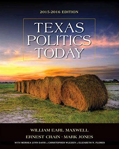9781305633896: Texas Politics Today 2015-2016 Edition, Loose-leaf Version (Texas: It's a State of MindTap)