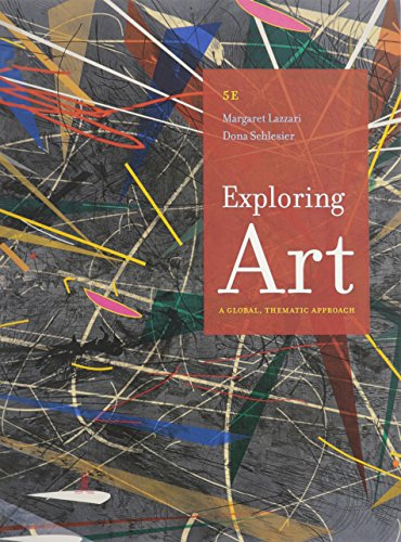 Exploring Art: Lazzari, Margaret; Schlesier,