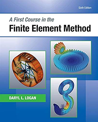 9781305635111: A First Course in the Finite Element Method (Activate Learning with these NEW titles from Engineering!)