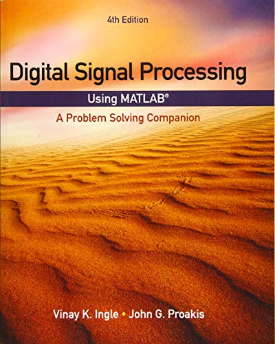 9781305635128: Digital Signal Processing Using MATLAB: A Problem Solving Companion (Activate Learning with These New Titles from Engineering!)