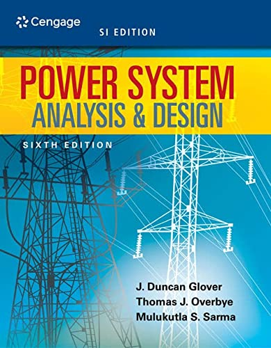 9781305636187: Power System Analysis and Design, SI Edition