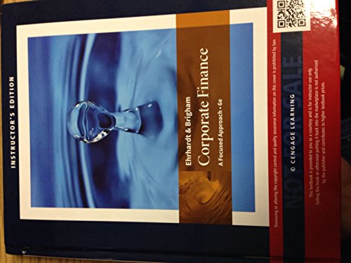 9781305637115: Ehrhardt and Brigham Corporate Finance A Focused Approach e6, Instructors edition