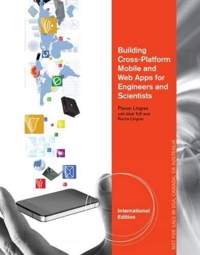 9781305637962: Building Cross-Platform Mobile and Web Apps for Engineers and Scientists: An Active Learning Approach, International Edition