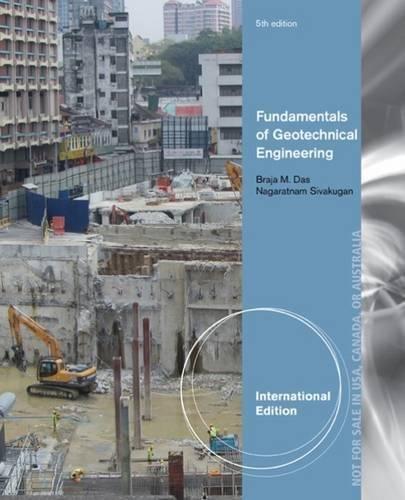 9781305638624: Fundamentals of Geotechnical Engineering, International Edition
