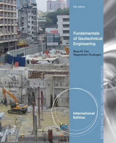 9781305638624: Fundamentals of Geotechnical Engineering, International Edition