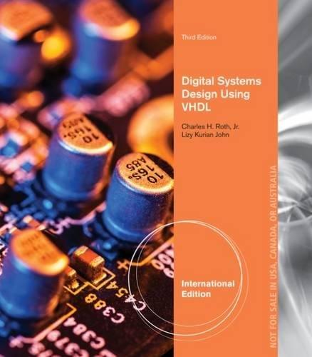 Roth John Digital Systems Design Using Vhdl Abebooks