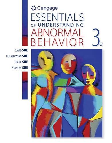 Essentials of Understanding Abnormal Behavior: Sue, David/ Sue, Derald Wing/ Sue, Diane M.