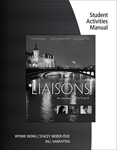 9781305642782: Student Activities Manual and iLrn™ Heinle Learning Center, 4 terms (24 months) Printed Access Card for Wong/Weber-Feve/Ousselin/VanPatten's Liaisons: An Introduction to French