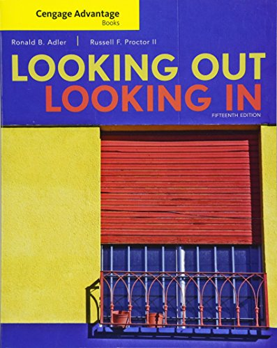 9781305645349: Cengage Advantage Books: Looking Out, Looking In