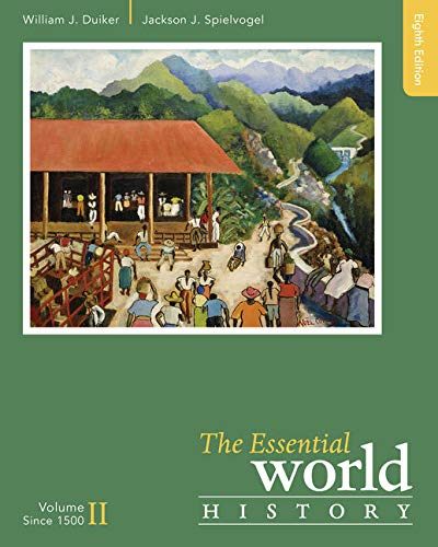 9781305645363: The Essential World History, Volume II: Since 1500: 2