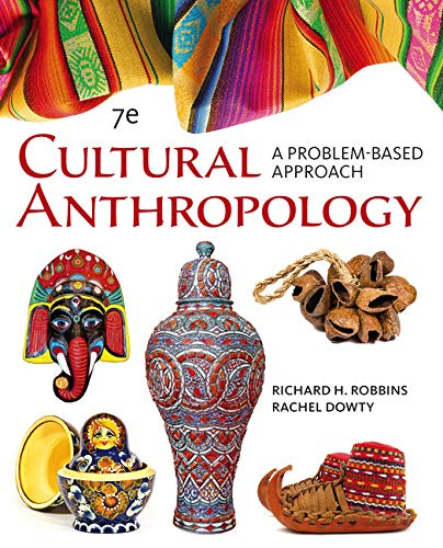 9781305645790: Cengage Advantage Books: Cultural Anthropology: A Problem-Based Approach