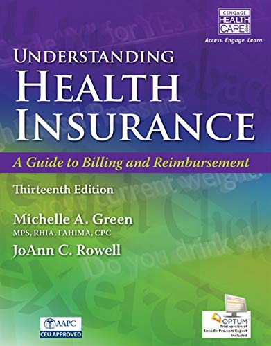 9781305647428: Understanding Health Insurance: A Guide to Billing and Reimbursement (with Premium Web Site, 2 terms (12 months) Printed Access Card and Cengage EncoderPro.com Demo Printed Access Card)