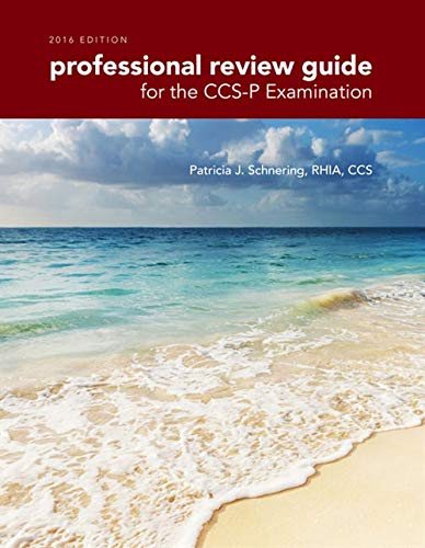 Professional Review Guide for the CCS-P Examination: Schnering, Patricia