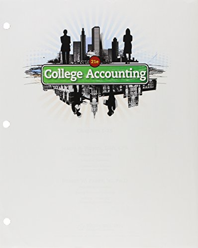 College Accounting, Chapters 1-15, Loose-leaf Version (New in Accounting from Heintz and Parry): ...