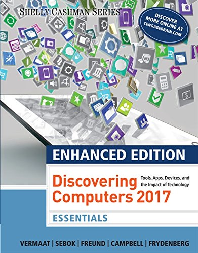 Enhanced Discovering Computers 2017: Essentials