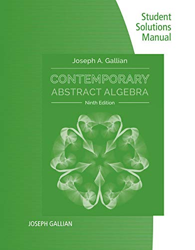 9781305657977: Student Solutions Manual for Gallian's Contemporary Abstract Algebra, 9th