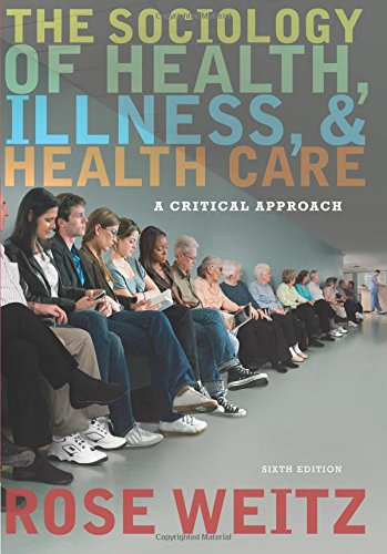 9781305664173: The Sociology of Health, Illness, and Health Care: A Critical Approach
