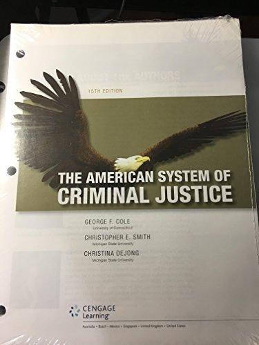 9781305664463: The American System of Criminal Justice, Loose-leaf Version