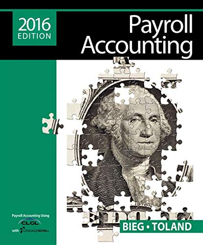 9781305665910: Payroll Accounting 2016 (with CengageNOW™v2, 1 term Printed Access Card)