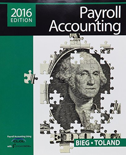9781305665927: Payroll Accounting 2016 (with CengageNOW™v2, 1 term Printed Access Card), Loose-Leaf Version