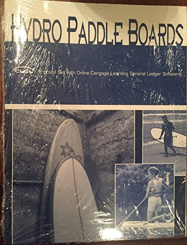 Hydro Paddle Boards Practice Set with Cengage Learning General Ledger: Carl Warren