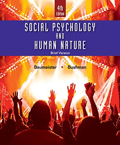 9781305673540: Social Psychology and Human Nature, Brief